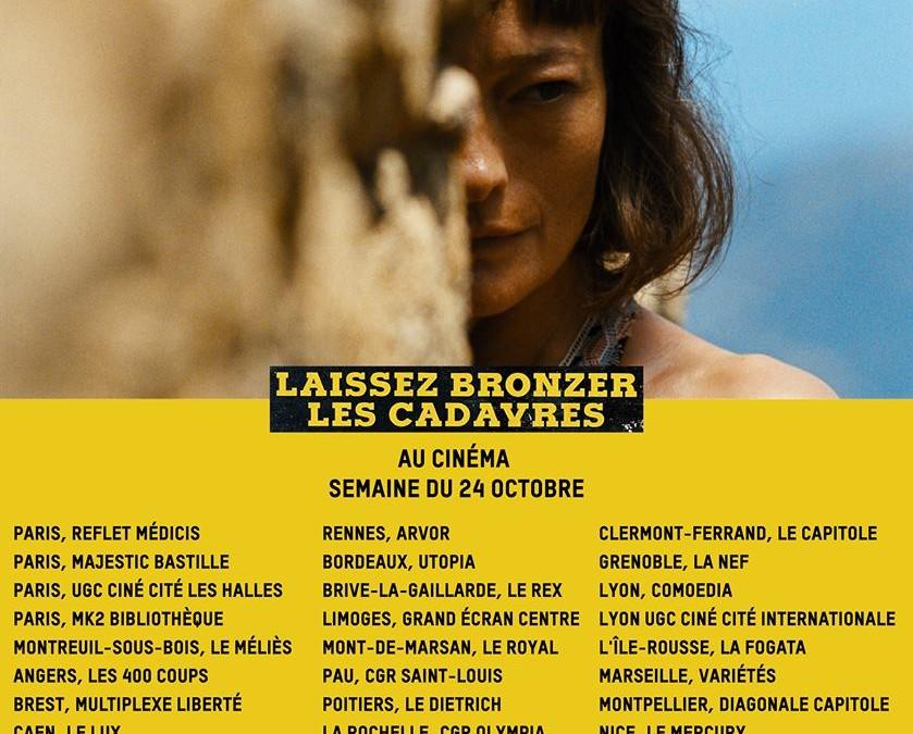 Deuxième semaine dans les salles françaises pour LAISSEZ BRONZER LES CADAVRES !